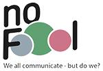 No FoOol Communication Home